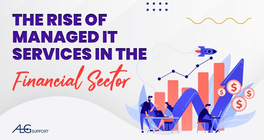 The Rise of Managed IT Services in the Financial Sector